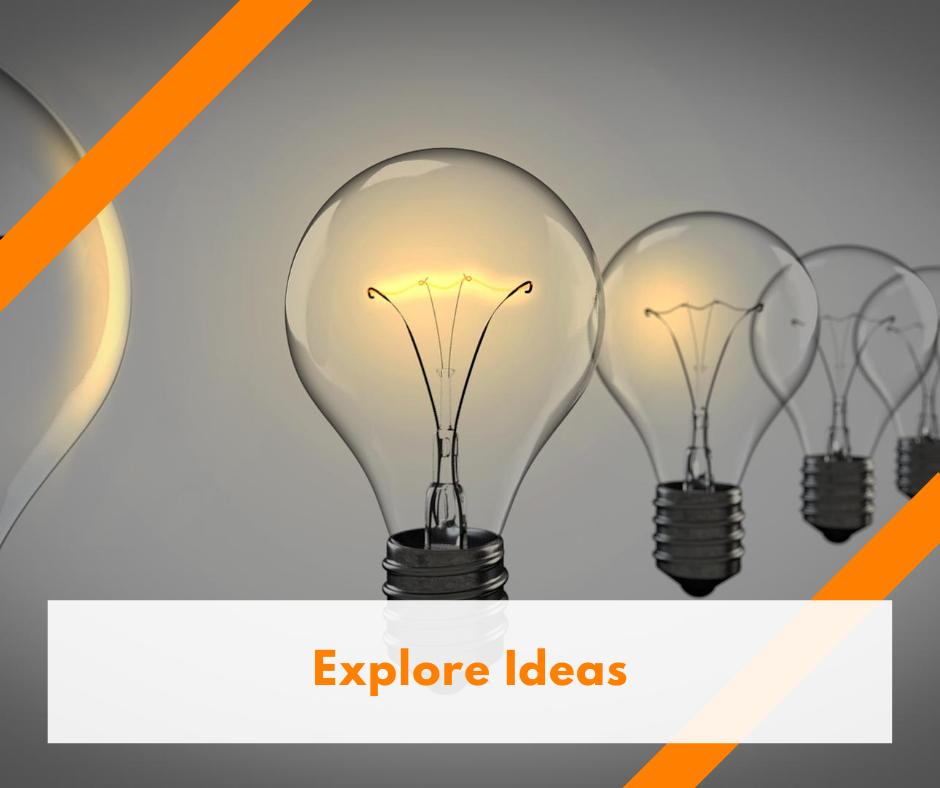 Explore Ideas
